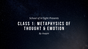 class 1_ metaphysics of thought & emotion [Pink & Blue Galaxy Youtube Channel Art - CANVA template]
